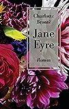 Jane Eyre: Roman - Charlotte Bronte