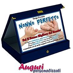 Idea Regalo - Bombo Targa Premio Nonno Perfetto