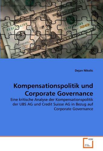 kompensationspolitik-und-corporate-governance-eine-kritische-analyse-der-kompensationspolitik-der-ub