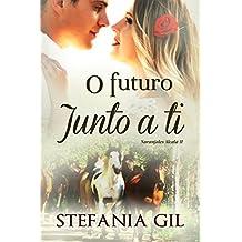 O Futuro Junto a Ti (Portuguese Edition)