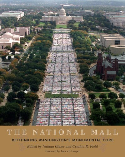 The National Mall: Rethinking Washington's Monumental Core