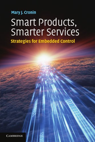 Smart Products, Smarter Services: Strategies for Embedded Control Embedded Control