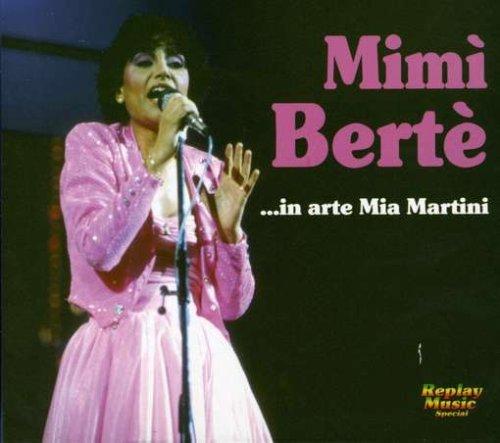 Mimi Berte in Arte Mia Martini by Mia Martini (2007-07-24)