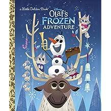 Olaf's Frozen Adventure (Little Golden Books: Frozen)