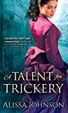 A Talent for Trickery (The Thief-Takers Series Book 1)