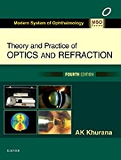 Theory and Practice of Optics and Refraction