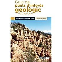 Guia De Punts D\'Interès Geològic De Catalunya: 6 (Guies de camp)