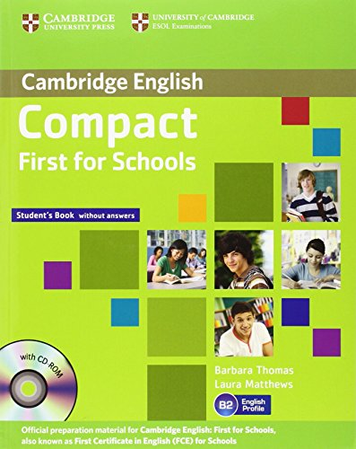 Compact First for Schools Student's Book without Answers with CD-ROM (Cambridge English)