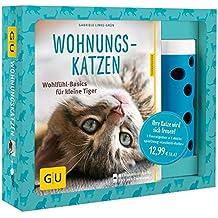 Wohnungskatzen-Set: Wohlfühl-Basics für kleine Tiger (GU Tier - Spezial)