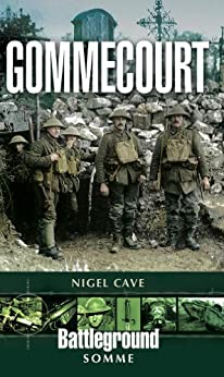 Gommecourt: Somme (Pen and Sword) by [Cave, Nigel]