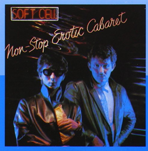 Soft Cell: Non Stop Erotic Cabaret (Remastered) (Audio CD)