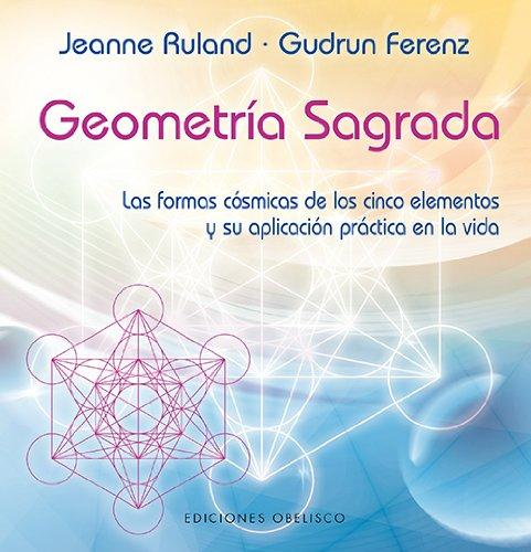 Geometría Sagrada (NUEVA CONSCIENCIA) por JEANNE RULAND