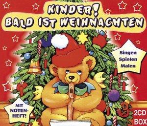 Kinder, Bald Ist Weihnachten by Various (2004-09-06)