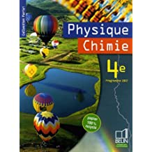Physique Chimie 4e : Programme 2007 by Pascal Borruto (2007-05-04)