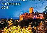 THÜRINGEN 2018 (Wandkalender 2018 DIN A3 quer): Ein Jahr Thüringen. 13 faszinierende Aufnahmen des Freistaates in der Mitte Deutschlands. ... [Kalender] [Apr 01, 2017] Dieterich, Werner