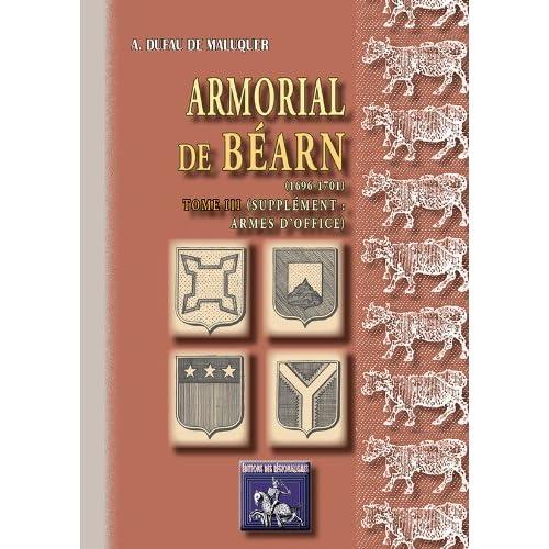 Armorial de Béarn (Tome 3)