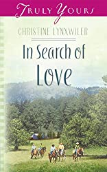 In Search Of Love (Truly Yours Digital Editions Book 526)