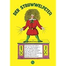 Der Struwwelpeter (mit farbillustrationen): Welten Verlag