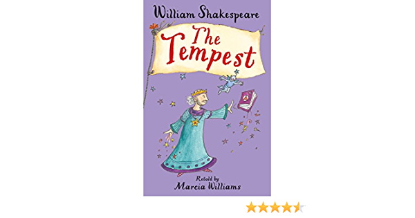 The Tempest (Shakespeare Retellings): Amazon.co.uk: Williams, Marcia:  9781406362732: Books