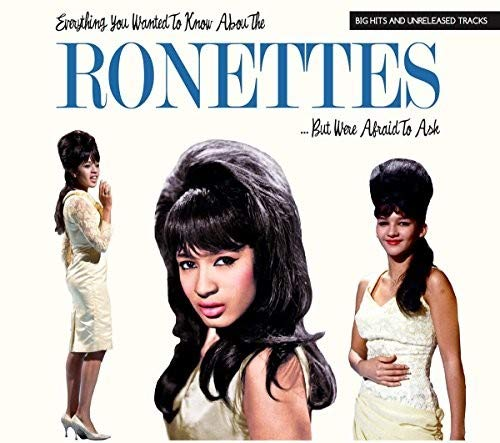 Womens Lebt (Everything You Wanted to Know About the Ronettes)