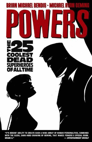Powers: The Coolest 25 Dead Superheroes of All Time (Volume 12)