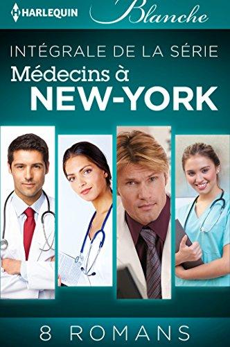 """Livre gratuits Série """"Médecins à New York"""" : l'intégrale (Blanche) pdf"""