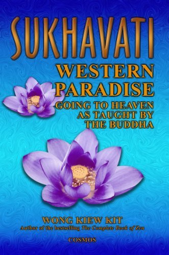 Sukhavati: Western Paradise: Going to Heaven as Taught by the Buddha by Wong, Kiew Kit (2002) Paperback