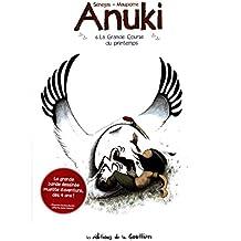 Anuki [Bande dessinée] [Série] (t. 06) : La grande course du printemps