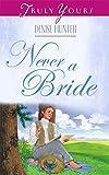Never A Bride (Kansas Brides)