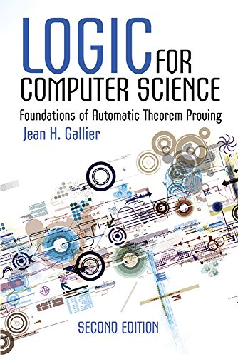 Logic for Computer Science: Foundations of Automatic Theorem Proving