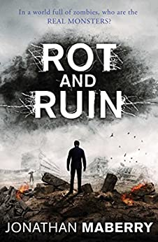 Rot and Ruin (The Rot & Ruin Series Book 1) by [Maberry, Jonathan]