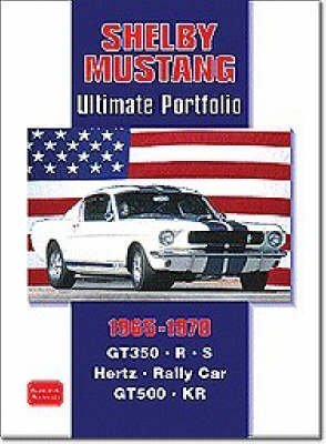 [Shelby Mustang Ultimate Portfolio 1965-1970] (By: R. M. Clarke) [published: December, 2003]