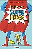 Recherche super héros - Livre Pop-up - Dès 4 ans...