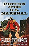 Return of the U.S. Marshal: First Four Shorty Thompson Books
