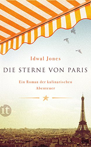 Die Sterne von Paris: Ein Roman der kulinarischen Abenteuer (insel taschenbuch)