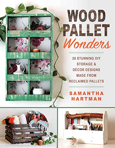 Pallet Rack (Wood Pallet Wonders: 20 Stunning DIY Storage & Decor Designs Made from Reclaimed Pallets (English Edition))