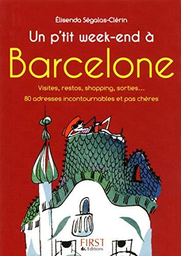 Petit Livre de - Petit week-end à Barcelone par Elisenda SEGALAS-CLERIN