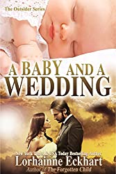 A Baby And A Wedding (Finding Love ~ The Outsider Series) (English Edition)