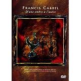 Francis Cabrel - D'une ombre à l'autre