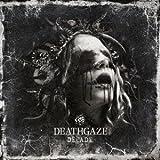 Songtexte von DEATHGAZE - DECADE