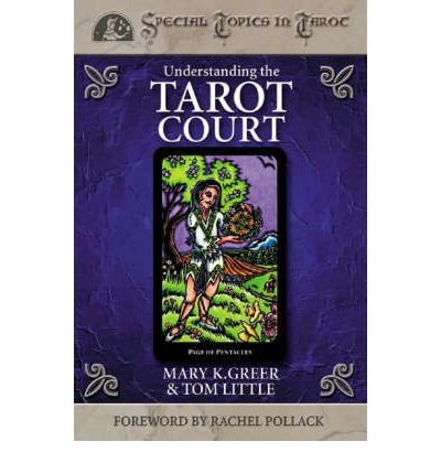 [(Understanding the Tarot Court)] [Author: Mary K. Greer] published on (April, 2004)