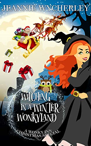 Witching in a Winter Wonkyland by Jeannie Wycherley