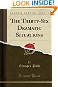 #9: The Thirty-Six Dramatic Situations (Classic Reprint)