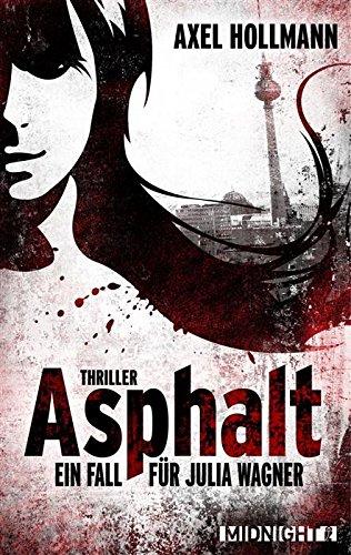 Buchseite und Rezensionen zu 'Asphalt' von Axel Hollmann