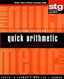 Quick Arithmetic: A Self–Teaching Guide (Wiley Self–Teaching Guides)