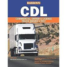 Barron's CDL: Commercial Driver's License Test (Barron's CDL Truck Driver's Test)
