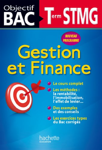Gestion et finance Tle STMG par Martine Burnens, Arnaud Coriton, Sophie Da Costa, Eric Marcel, Eric Noël