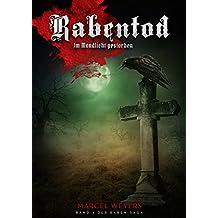 Rabentod: Im Mondlicht gestorben (Raben-Saga 4)