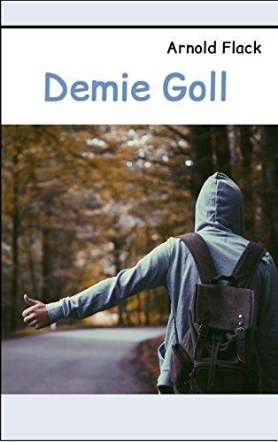 Demie Goll: Spannungsroman