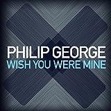 Wish You Were Mine (Radio Edit)
